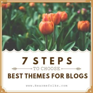 how to choose best themes for blogs