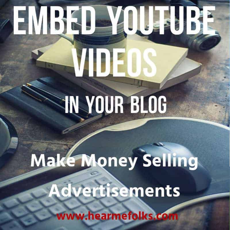 How to Embed YouTube Videos on Third-party Sites & Sell Advertisements