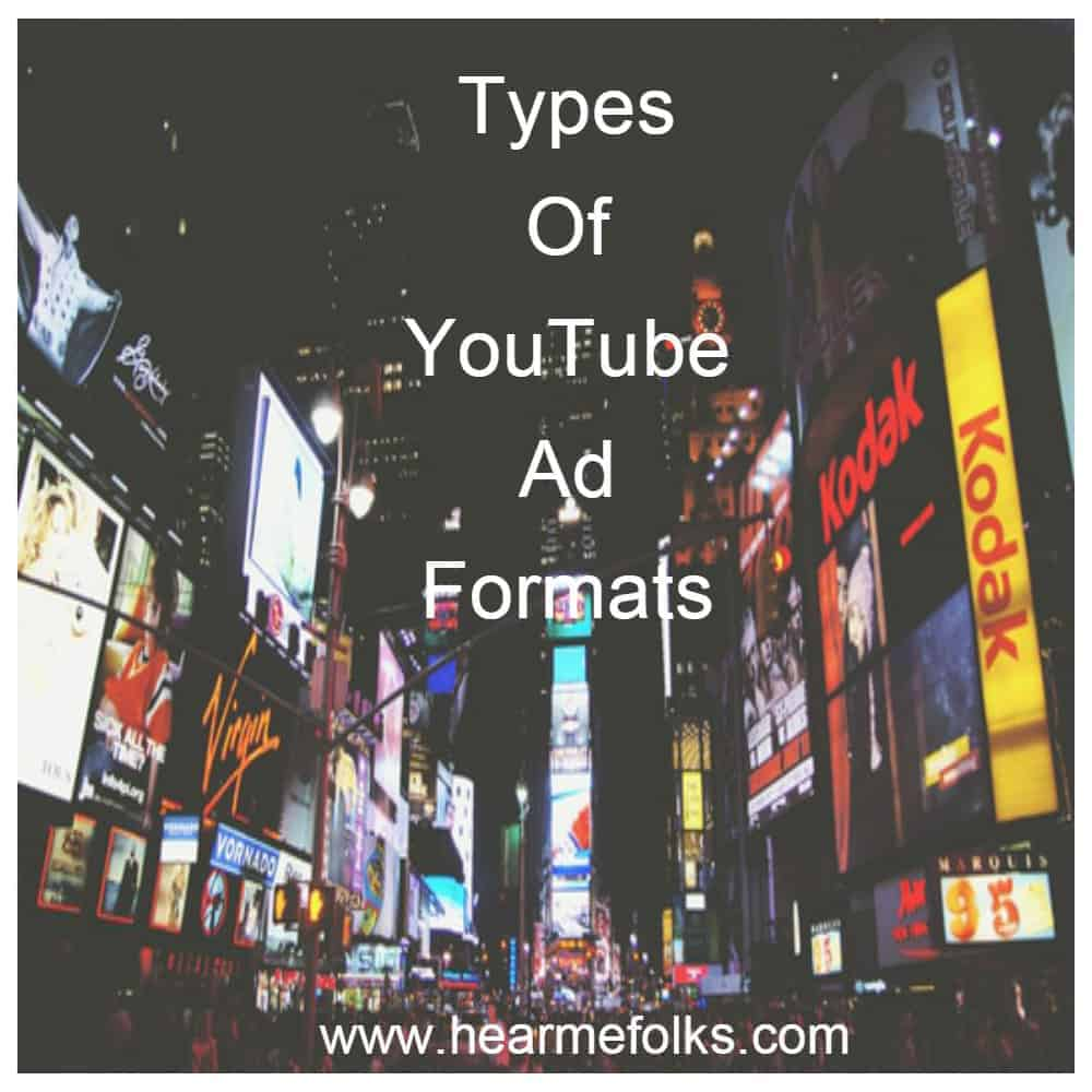 types of Youtube Advertising Formats