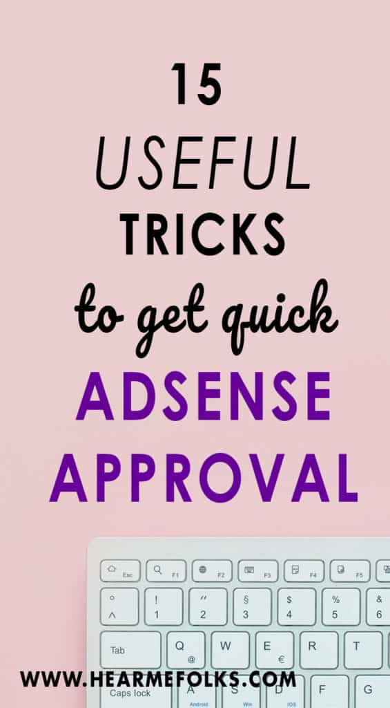 Want to make money blogging through Google Adsense and you just can't figure out how to get your Adsense account approval. Adsense Approval has been tough these days and I see lots of people complaining of denials. Here is how to get quick Google Adsense Approval.
