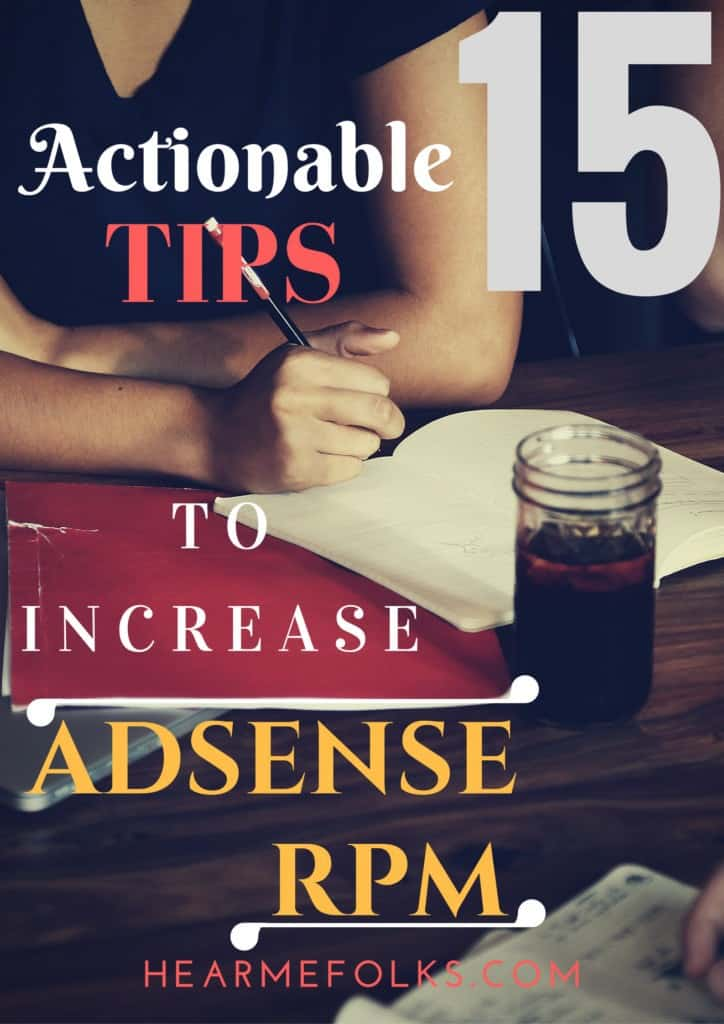 Want to increase adsense revenue? Here are 15 actionable tips to increase adsense rpm and make money blogging staying at home