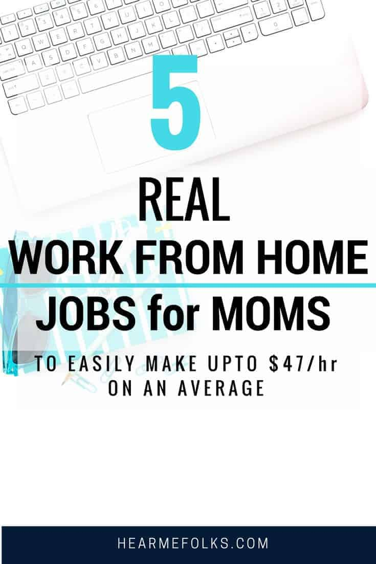 Are you looking for legitimate work from home jobs to make money online? Here's a list of 5 incredible jobs you can start doing today as a stay at home mom. Legitimate real work from home jobs legitimate for moms to make money online. #makemoneyonline
