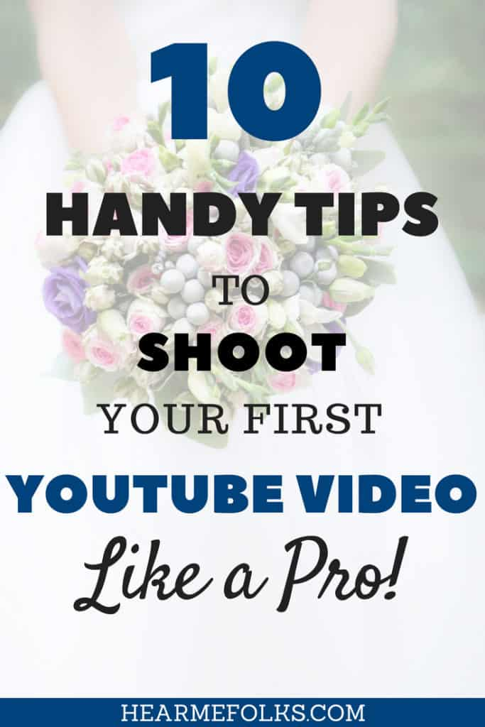 Want to start a youtube channel? Learn the essential tips and tricks to shoot your first youtube video like a pro. #YouTube #YouTubetips