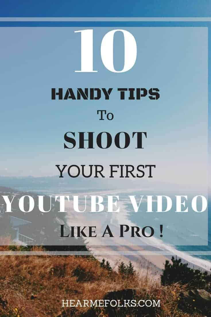 handy tips to shoot youtube videos