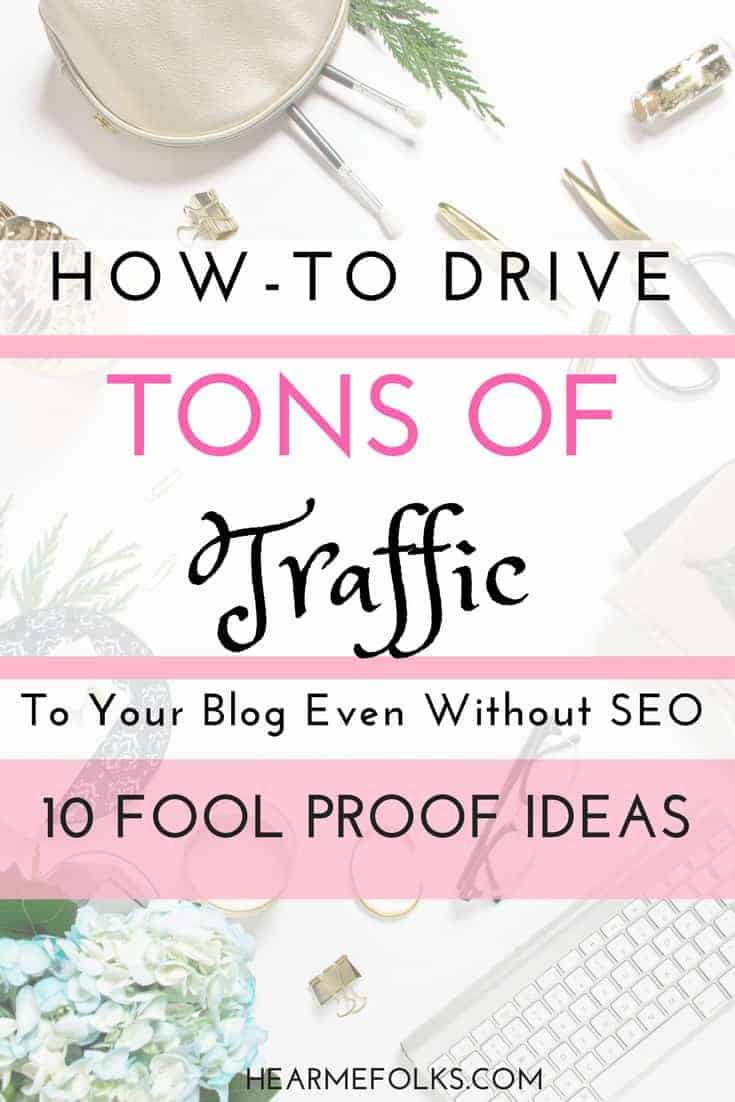 HOW TO DRIVE TRAFFIC TO YOUR WEBSITE WITHOUT SEO