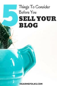 Want to Make Money with Blog Flipping? Here's what you have to consider before selling your blog